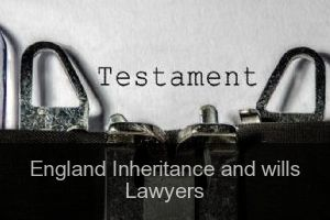 England Inheritance and wills Lawyers